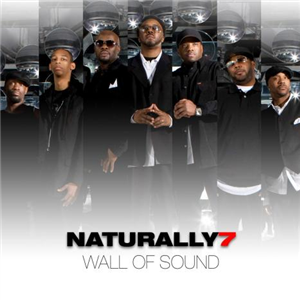 Naturally7 Wall of Sound