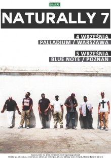 Naturally 7 - Warsaw & Poznan, Poland (September 4 & 5, 2014)