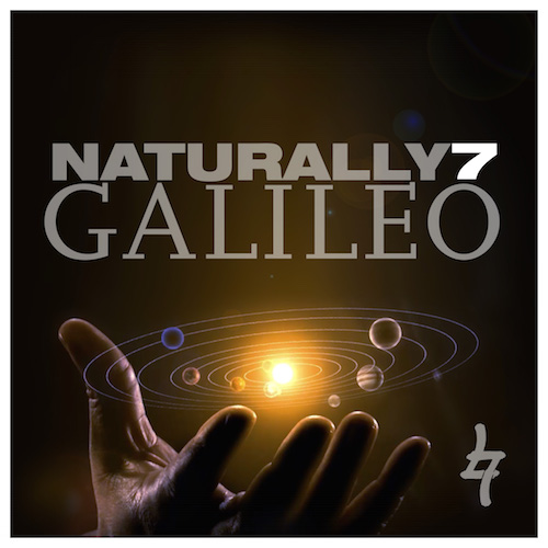"Naturally 7 feat. Queen – ""Galileo"" – die erste Single aus dem neuen Album ""Hidden in Plain Sight"""